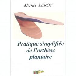 Pratique simplifiée de l'orthèse plantaire